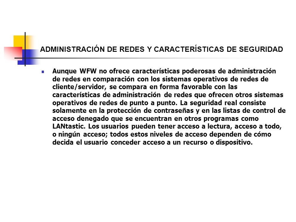 ADMINISTRACIÓN DE REDES Y CARACTERÍSTICAS DE SEGURIDAD