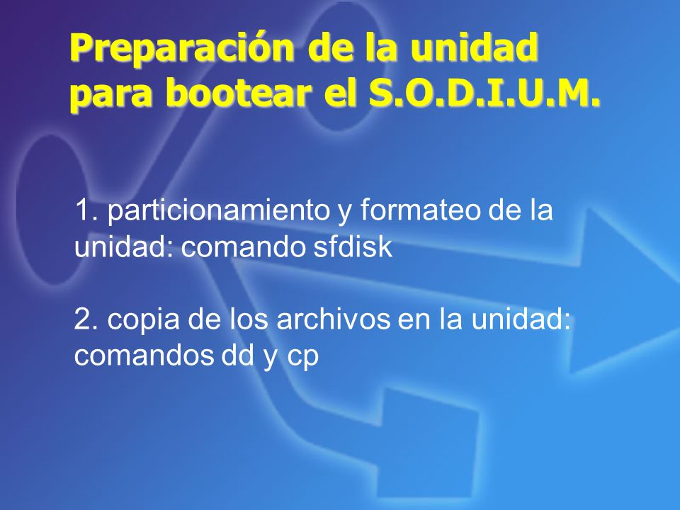 Preparación de la unidad para bootear el S.O.D.I.U.M.