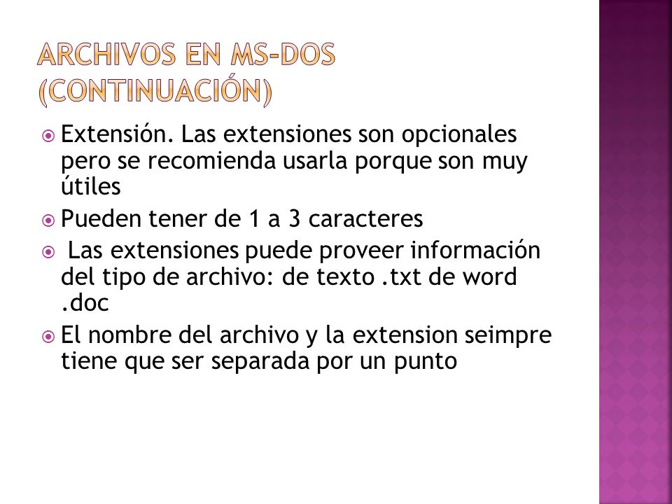 Archivos en MS-DOS (Continuación)