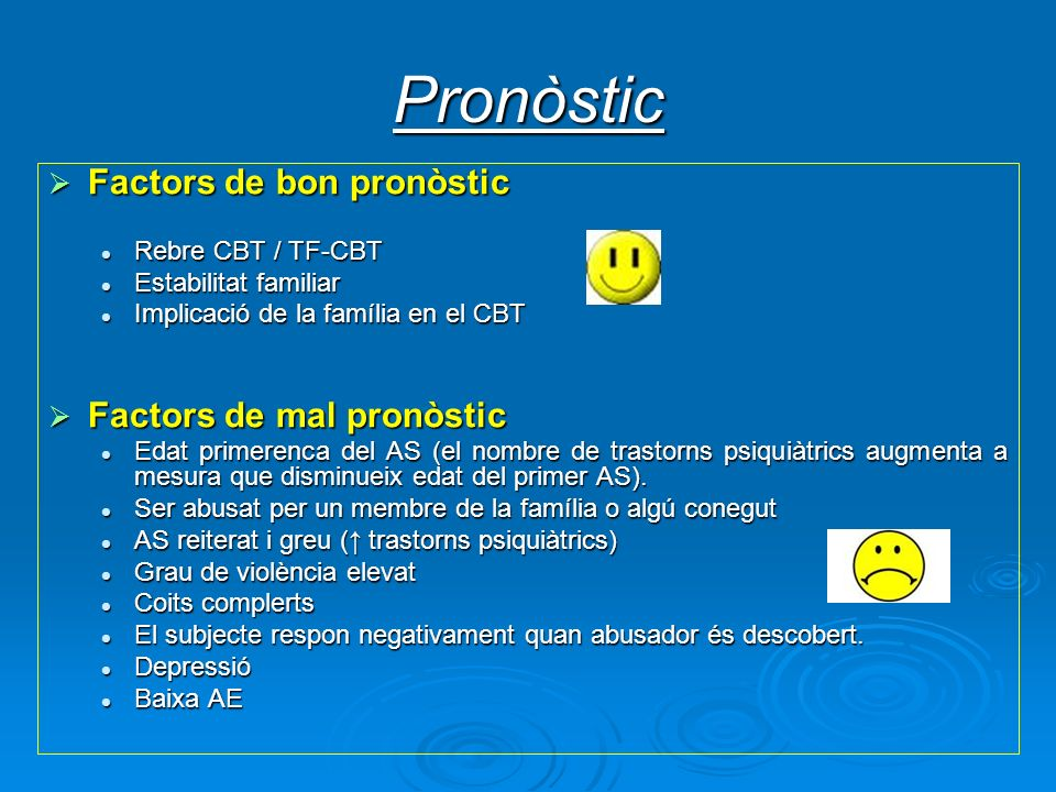 Pronòstic Factors de bon pronòstic Factors de mal pronòstic