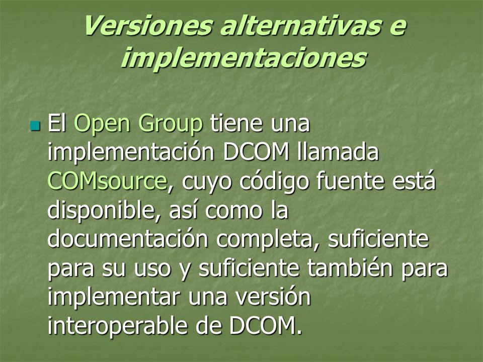 Versiones alternativas e implementaciones
