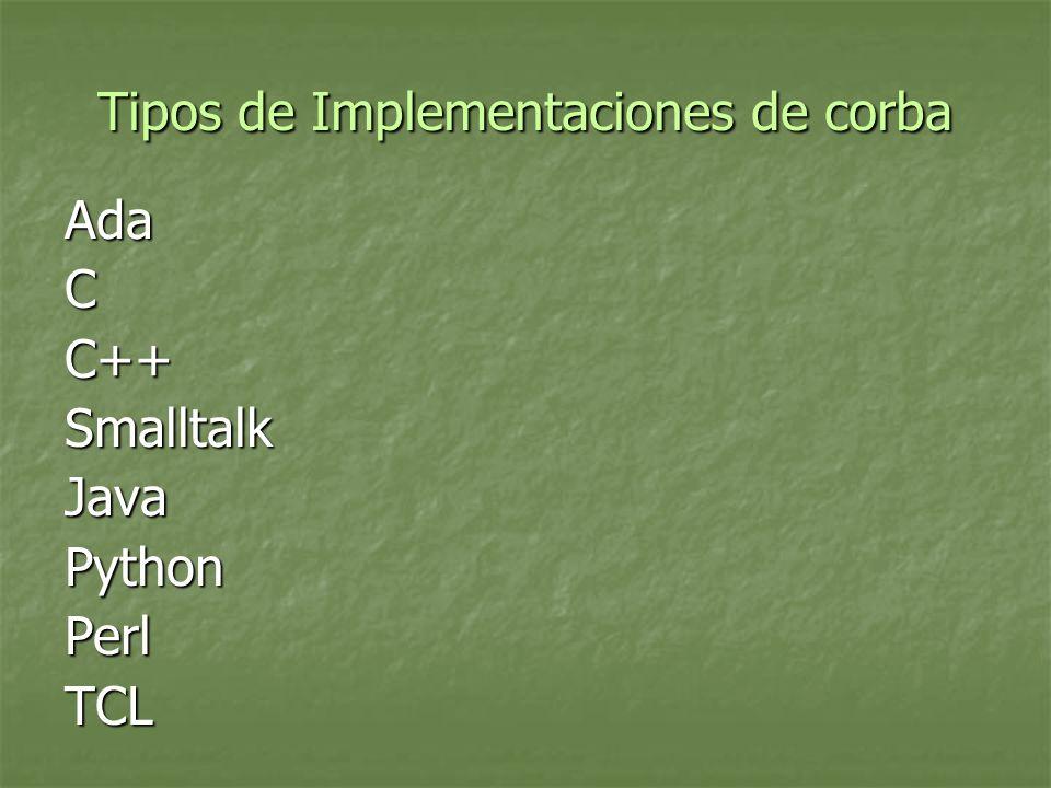 Tipos de Implementaciones de corba