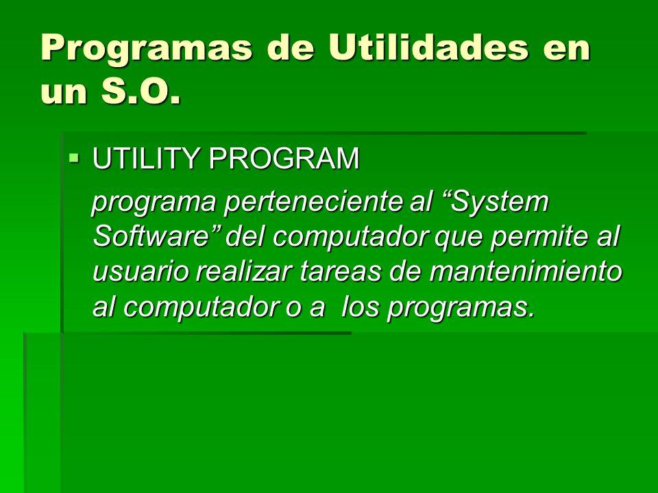 Programas de Utilidades en un S.O.