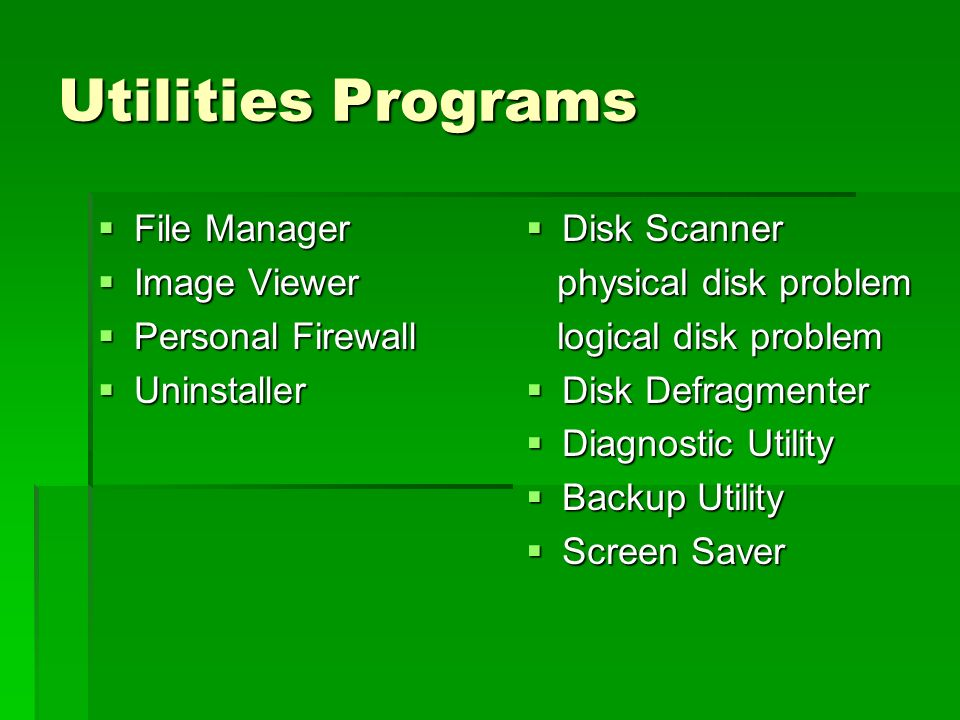 Utilities Programs File Manager Image Viewer Personal Firewall