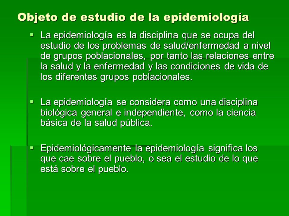 Objeto de estudio de la epidemiología