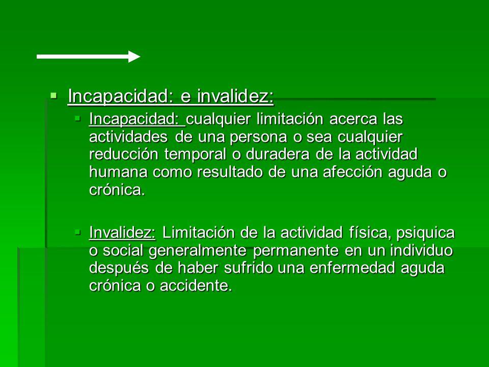 Incapacidad: e invalidez: