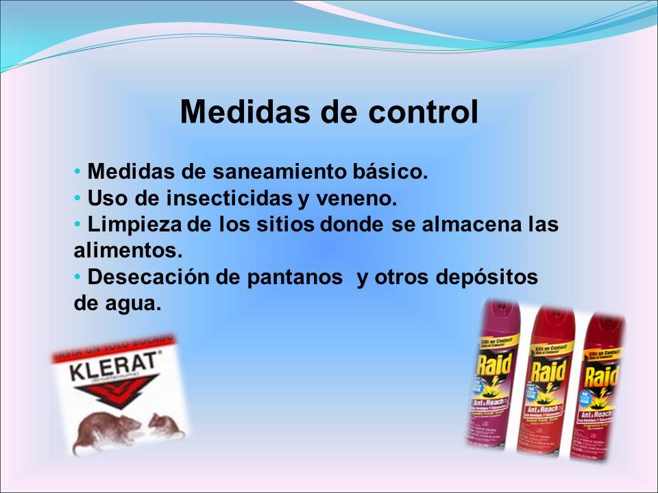 Medidas de control Medidas de saneamiento básico.