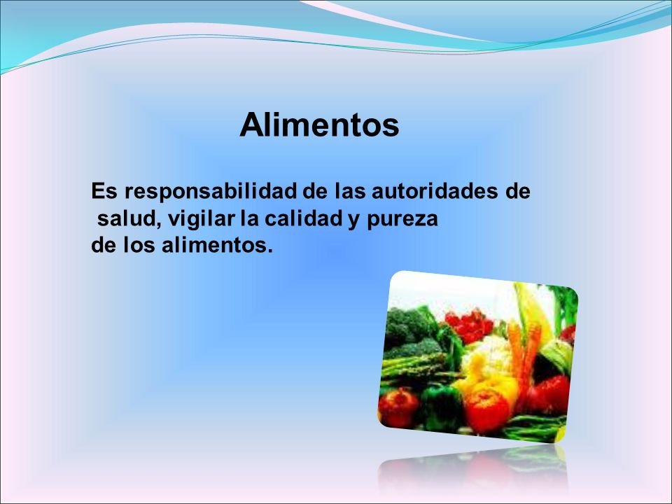 Alimentos Es responsabilidad de las autoridades de