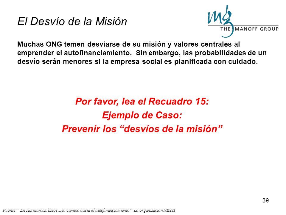 Por favor, lea el Recuadro 15: Prevenir los desvíos de la misión