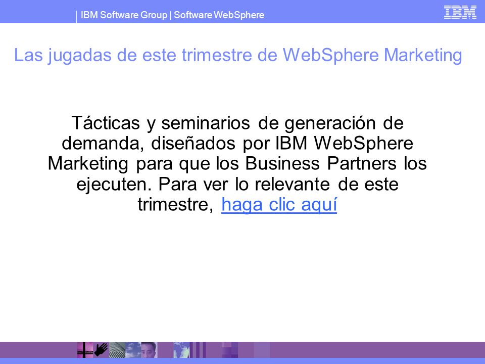 Las jugadas de este trimestre de WebSphere Marketing
