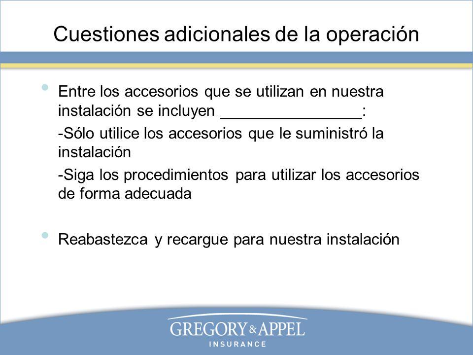 Cuestiones adicionales de la operación