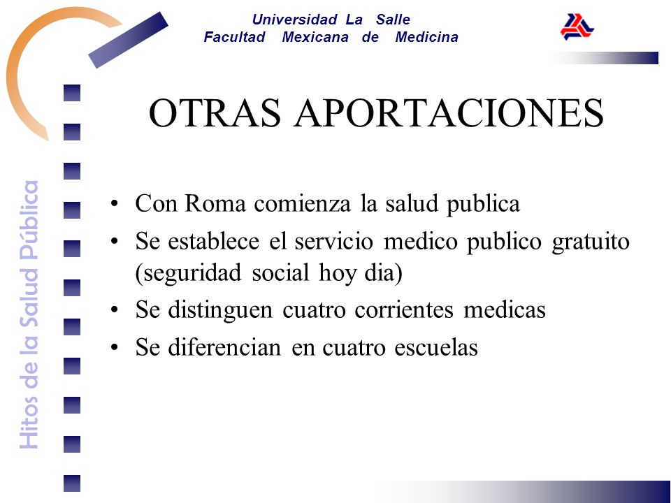 OTRAS APORTACIONES Con Roma comienza la salud publica