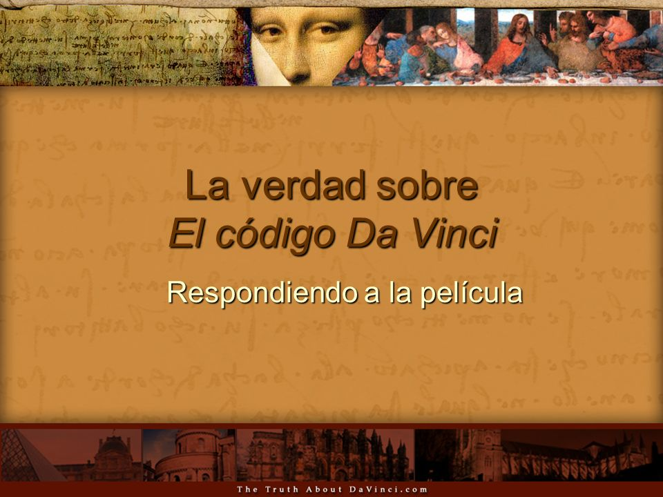 La verdad sobre El código Da Vinci