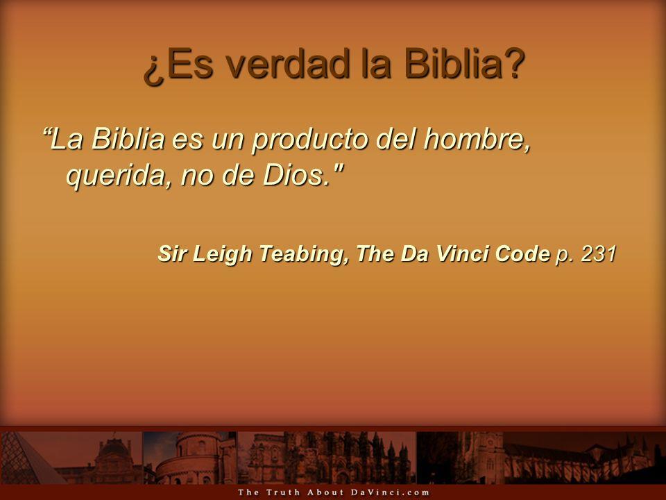 ¿Es verdad la Biblia.