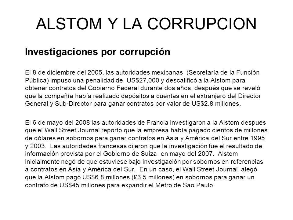 ALSTOM Y LA CORRUPCION Investigaciones por corrupción