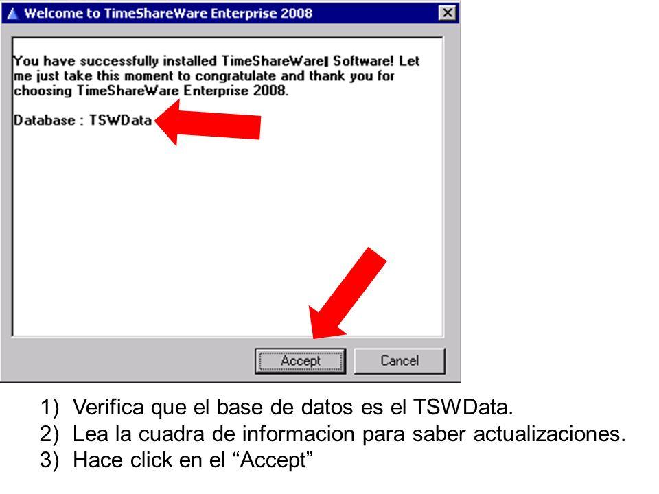Verifica que el base de datos es el TSWData.