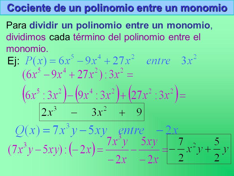 Cociente de un polinomio entre un monomio