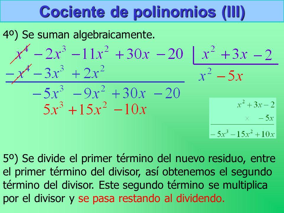 Cociente de polinomios (III)