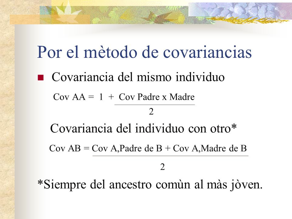 Por el mètodo de covariancias