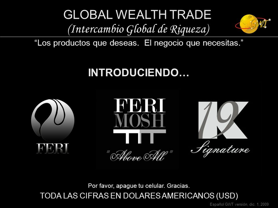 GLOBAL WEALTH TRADE (Intercambio Global de Riqueza)