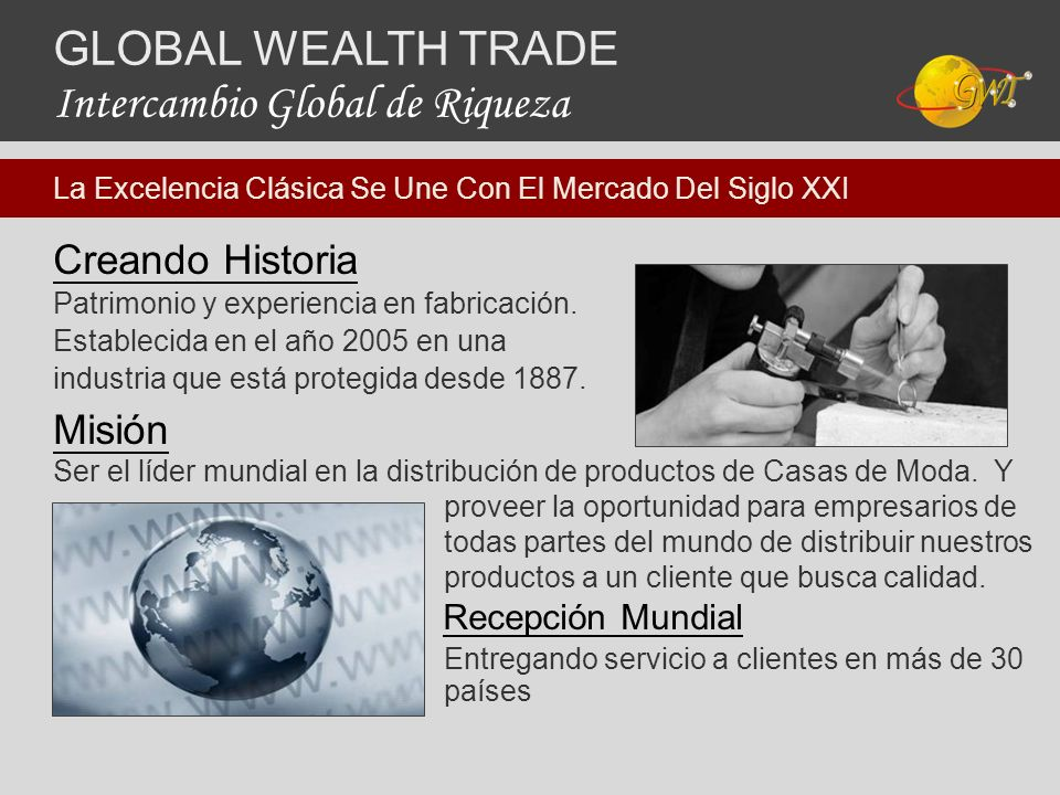 GLOBAL WEALTH TRADE Intercambio Global de Riqueza
