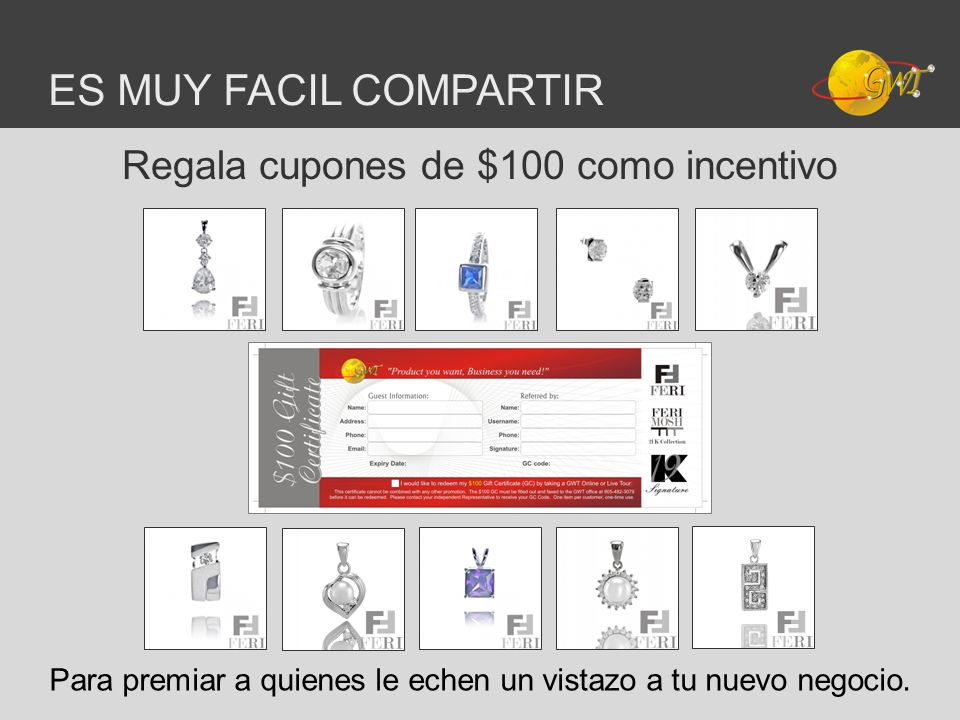 ES MUY FACIL COMPARTIR Regala cupones de $100 como incentivo