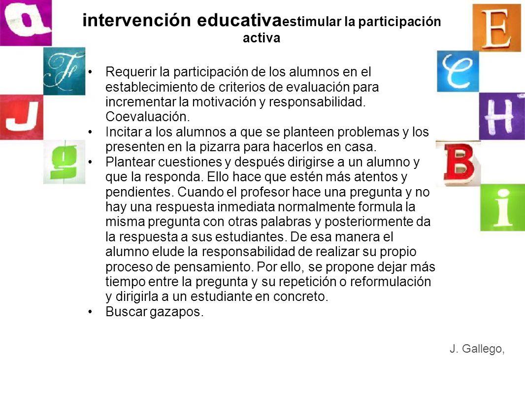 intervención educativaestimular la participación activa