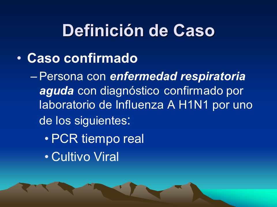 Definición de Caso Caso confirmado PCR tiempo real Cultivo Viral