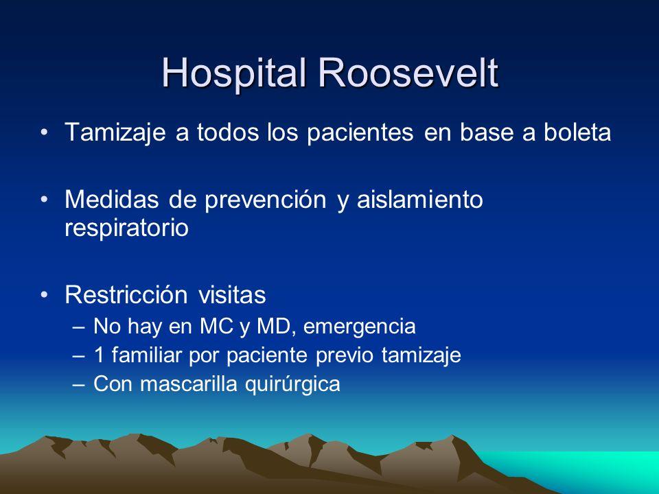 Hospital Roosevelt Tamizaje a todos los pacientes en base a boleta