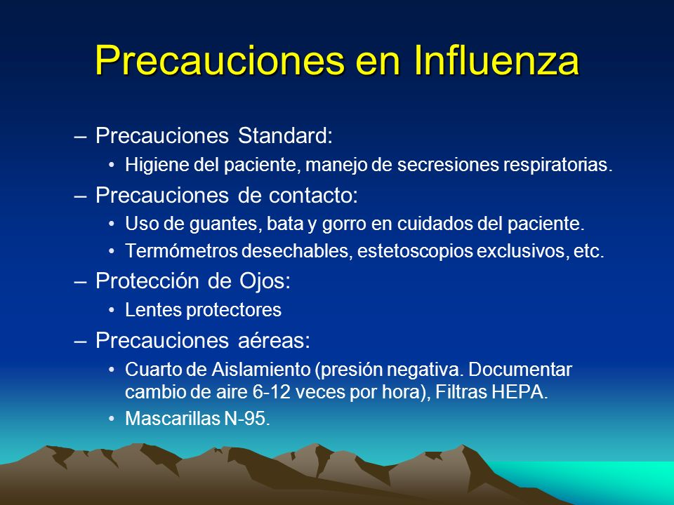 Precauciones en Influenza