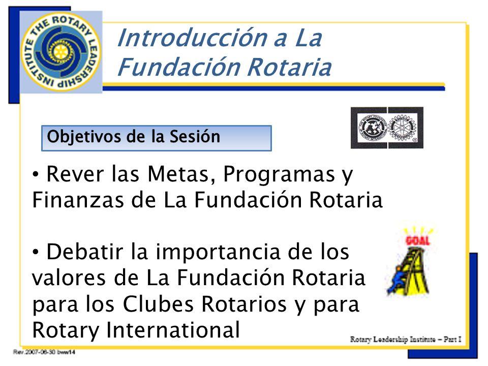 ç Introducción a La Fundación Rotaria
