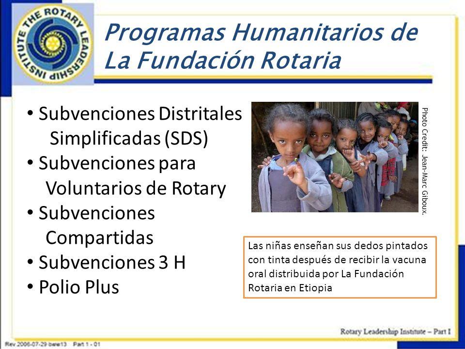 Programas Humanitarios de La Fundación Rotaria