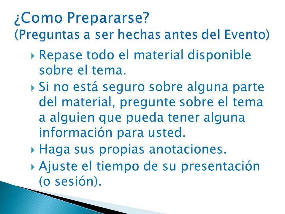 ¿Como Prepararse (Preguntas a ser hechas antes del Evento)