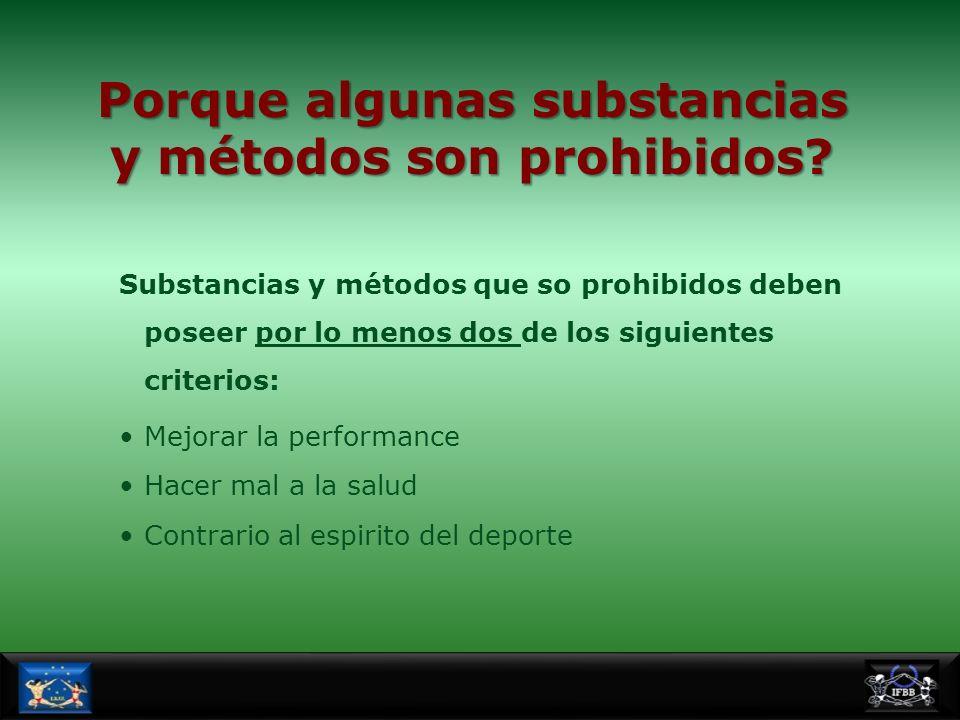 Porque algunas substancias y métodos son prohibidos
