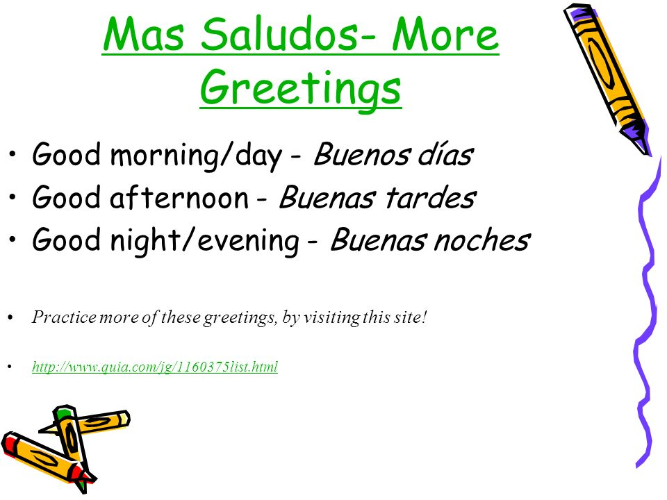 Mas Saludos- More Greetings