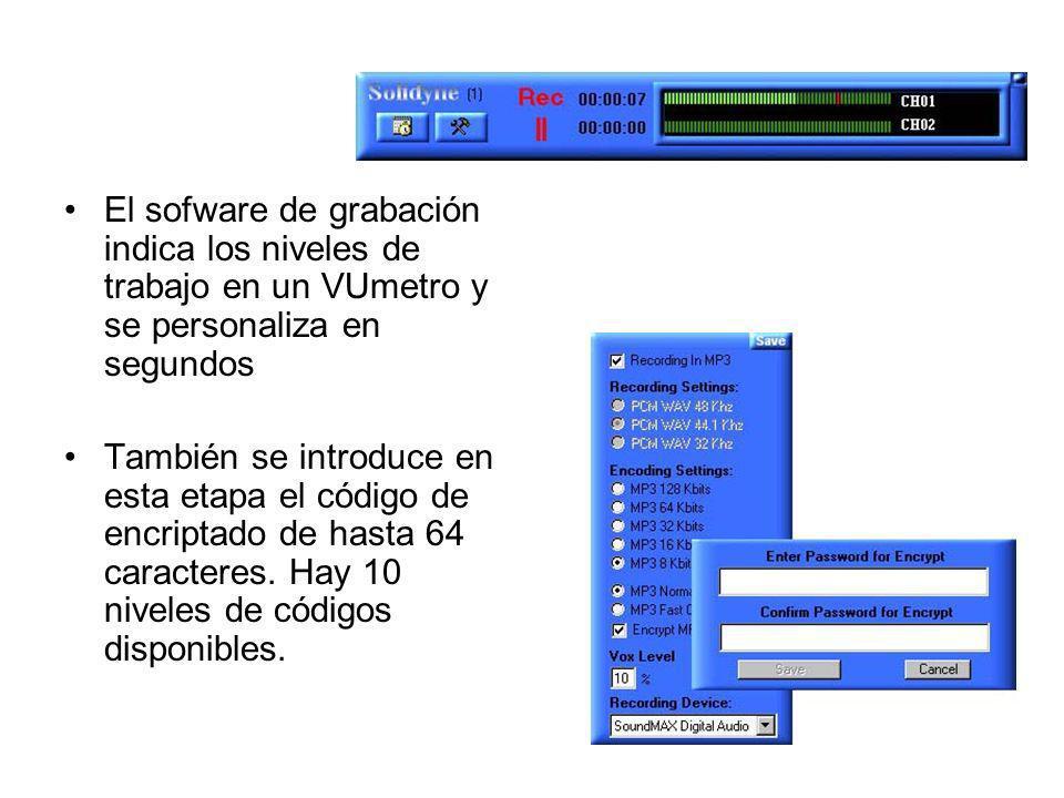 El sofware de grabación indica los niveles de trabajo en un VUmetro y se personaliza en segundos