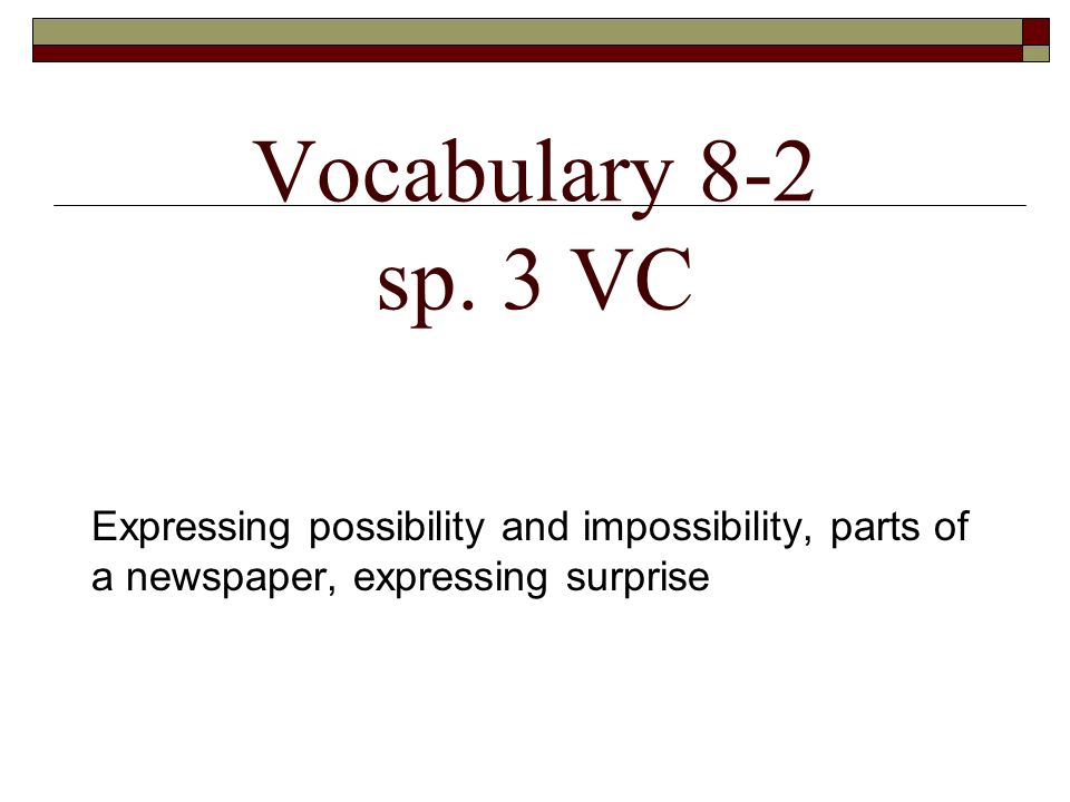 Vocabulary 8-2 sp.