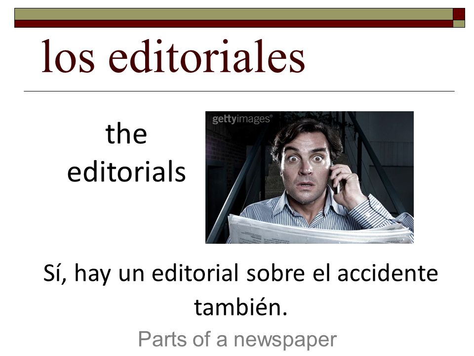 Sí, hay un editorial sobre el accidente también.