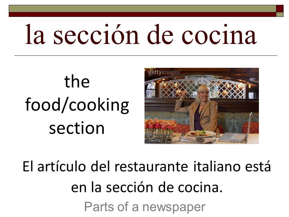 El artículo del restaurante italiano está en la sección de cocina.
