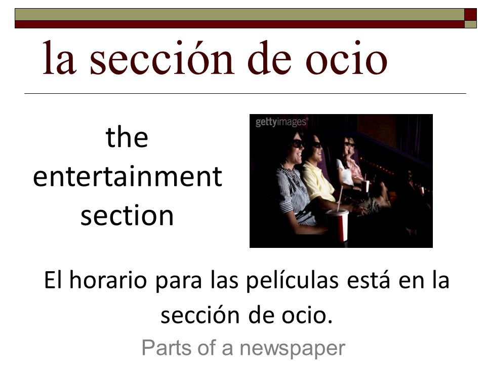 la sección de ocio the entertainment section