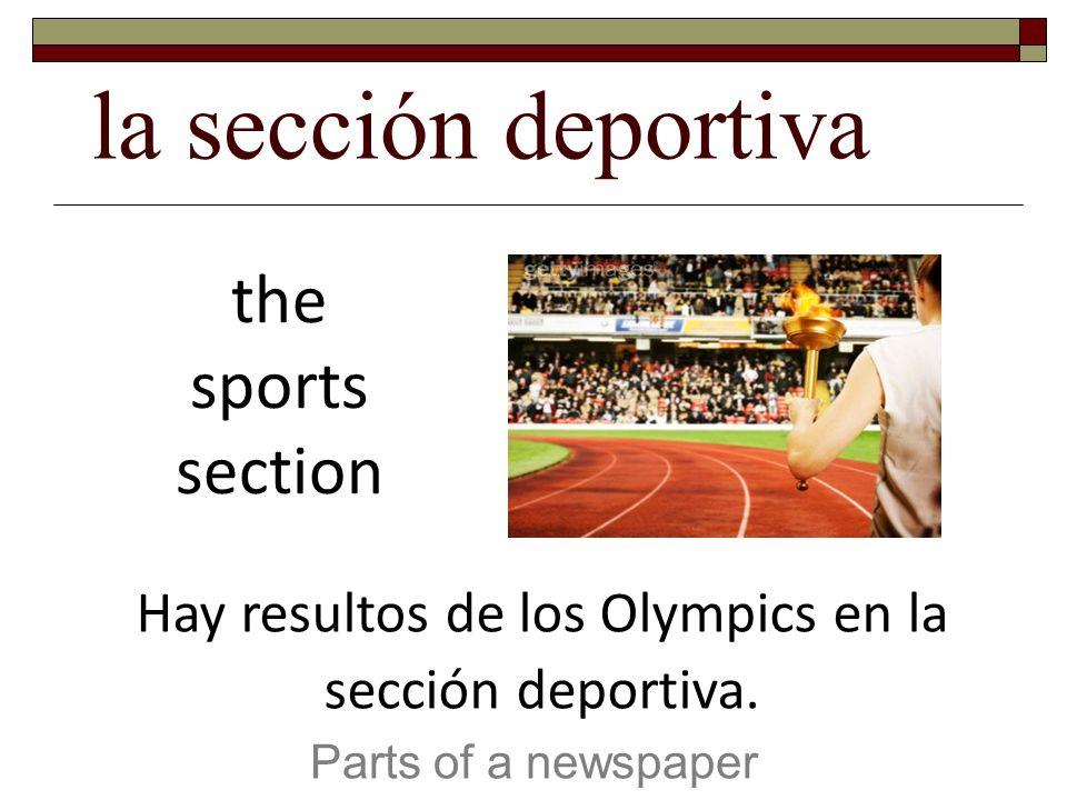 Hay resultos de los Olympics en la sección deportiva.