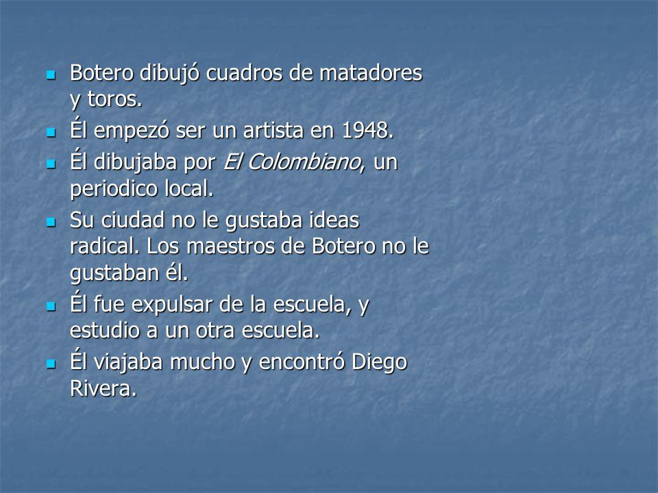 Botero dibujó cuadros de matadores y toros.