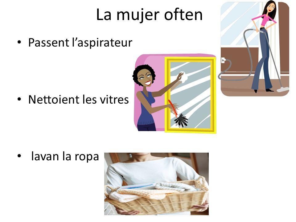 La mujer often Passent l'aspirateur Nettoient les vitres lavan la ropa