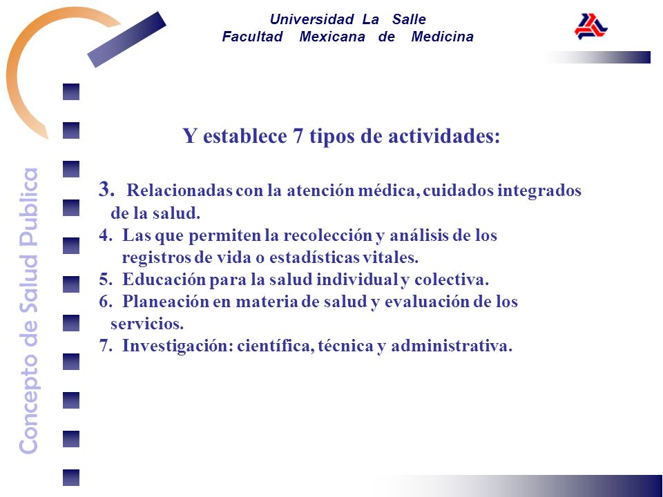 Y establece 7 tipos de actividades: