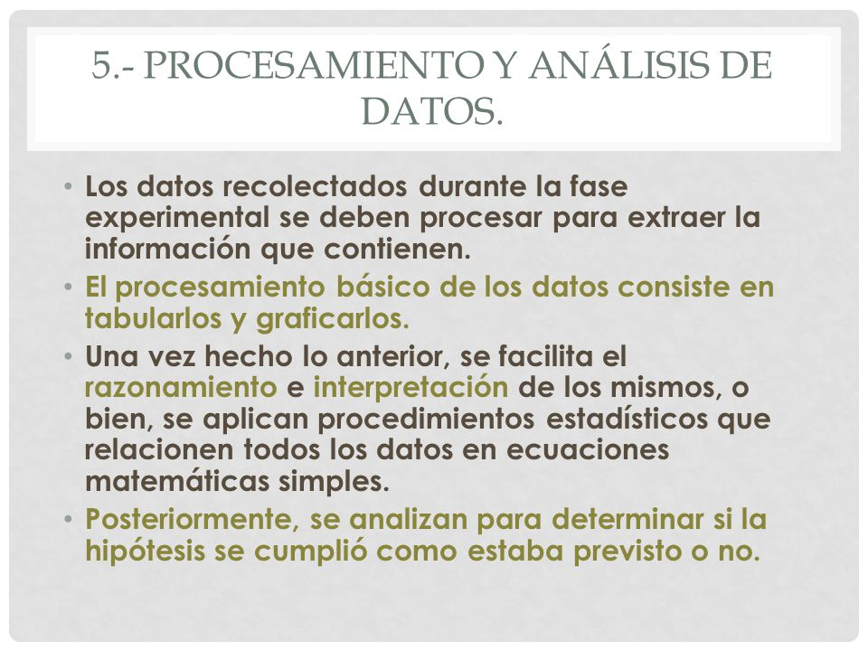 5.- procesamiento y análisis de datos.