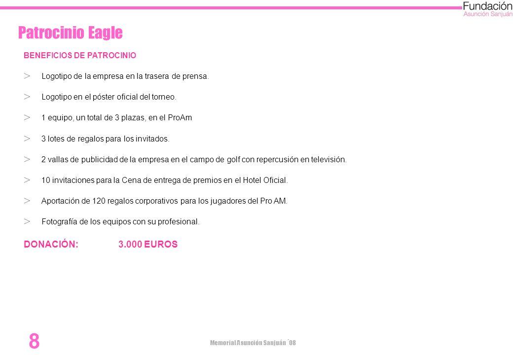 Patrocinio Eagle DONACIÓN: 3.000 EUROS BENEFICIOS DE PATROCINIO