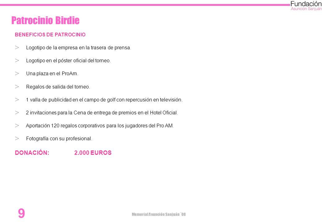 Patrocinio Birdie DONACIÓN: 2.000 EUROS BENEFICIOS DE PATROCINIO