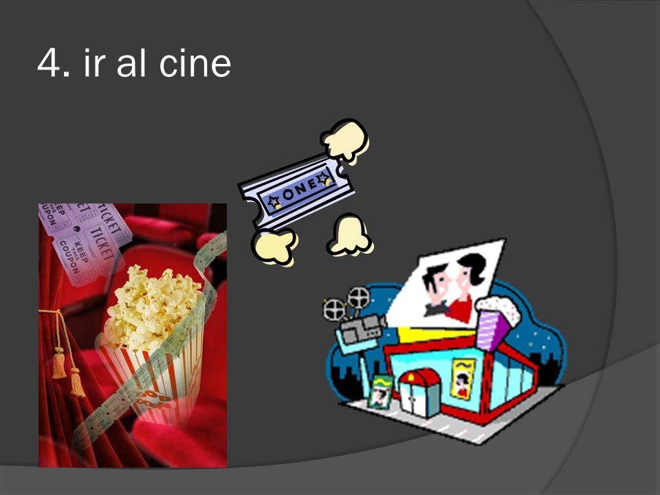 4. ir al cine