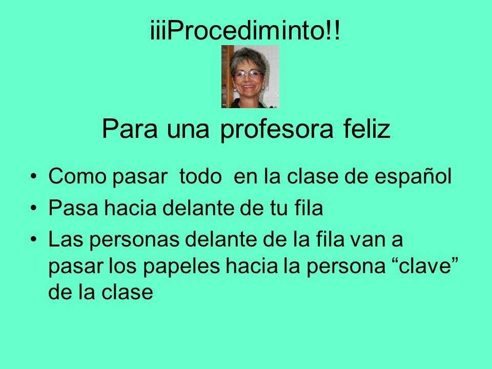 iiiProcediminto!! Para una profesora feliz