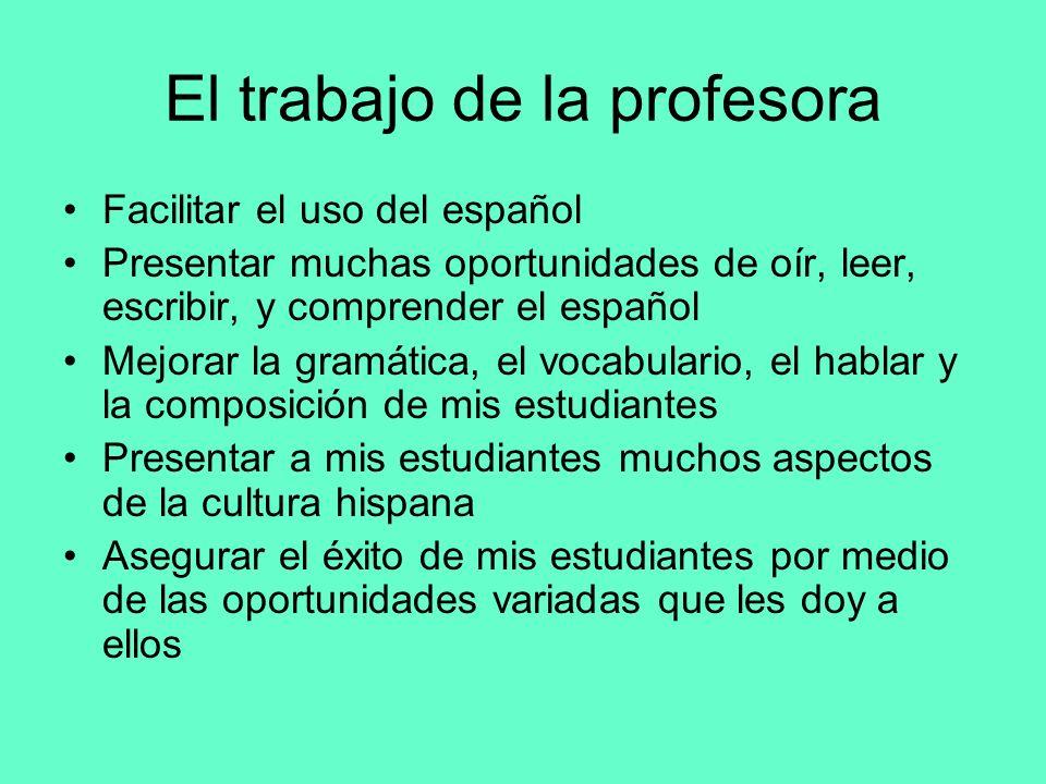 El trabajo de la profesora